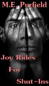 Joy Rides for Shut-Ins