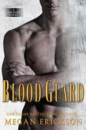 Blood Guard: A Mission Novel