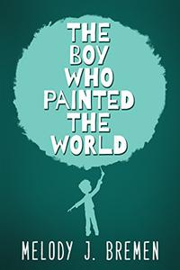 The Boy Who Painted the World