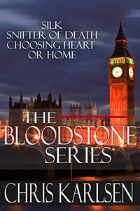 The Bloodstone Series: Silk - Snifter of Death - Choosing Heart or Home