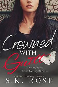 Crowned with Guilt
