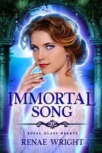 Immortal Song: A Fairy Tale Academy Reverse Harem Romance