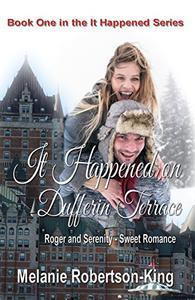 It Happened on Dufferin Terrace: It Happened Series Book 1