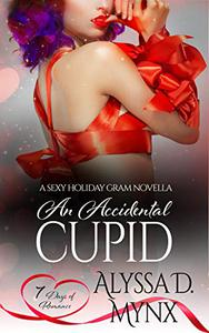 An Accidental Cupid: A 7 Days of Romance Collection