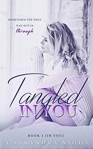 Tangled IN YOU