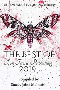 The Best of Iron Faerie Publishing 2019