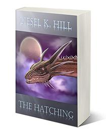 The Hatching: A Prequel to Dragon Magic