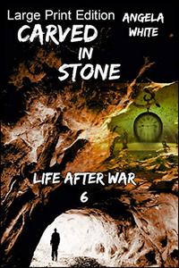 Carved In Stone Large Print Edition