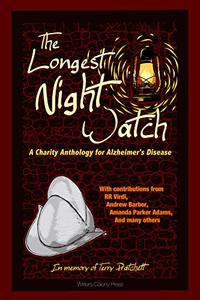 The Longest Night Watch: A Charity Anthology for Alzheimer's Disease