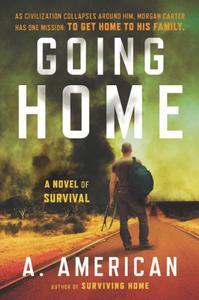 Going Home: A Novel