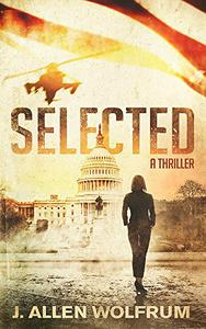 Selected: A Thriller