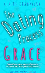 The Dating Process: Grace