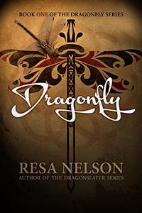 Dragonfly: Book One of the Dragonfly Series