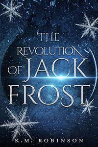 The Revolution Of Jack Frost