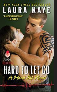 Hard to Let Go: A Hard Ink Novel