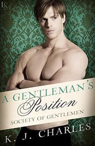 A Gentleman's Position: A Society of Gentlemen Novel