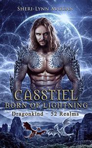 Casstiel; Born of Lightning: Paranormal/Fantasy Dragon Shifter Romance