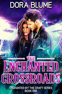 The Enchanted Crossroads