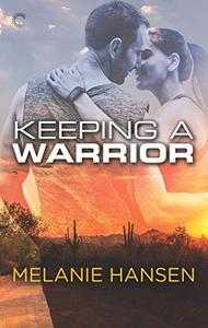 Keeping a Warrior