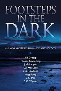 Footsteps in the Dark: An M/M Mystery Romance Anthology