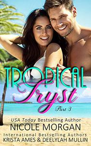 Tropical Tryst 3