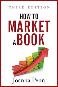 How To Market A Book: Third Edition