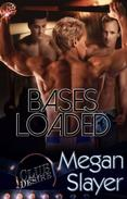 Bases Loaded (Club Desire Series, Book Two) by Megan Slayer