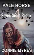 Pale Horse: Seven Seals Redux, #4: Volume 4