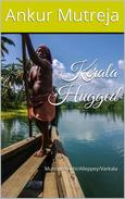 Kerala Hugged: Munnar/Kochi/Alleppey/Varkala