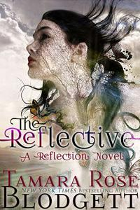 The Reflective (#1): A New Adult Dark Fantasy Paranormal Romance