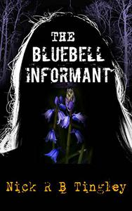 The Bluebell Informant