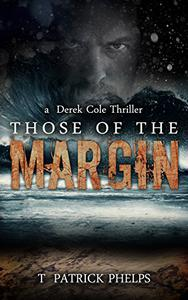 Those of the Margin: a Suspense Thriller