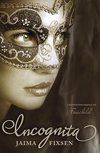 Incognita: Fairchild Regency Romance Book 2