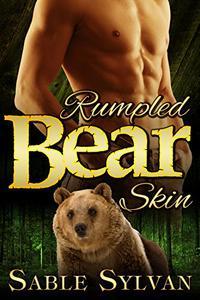 Rumpled Bear Skin: A BBW Bear Shifter Billionaire Paranormal Romance Novella