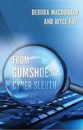 From Gumshoe to Cyber Sleuth
