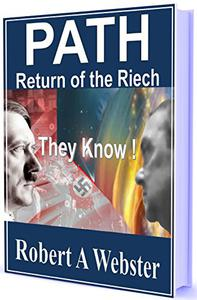 PATH - Paranormal Assisted Treasure Hunters: Return of the Reich