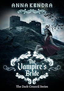 The Vampire's Bride: A Paranormal Fantasy Romance Novel