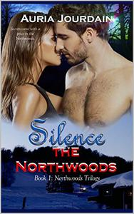 Silence the Northwoods