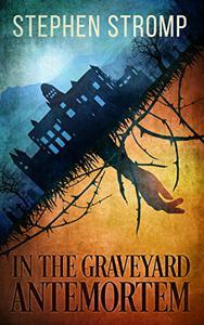 In the Graveyard Antemortem