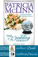The Wedding Series Box Set Two: Books 4-5, The Runaway Bride and The Christmas Princess
