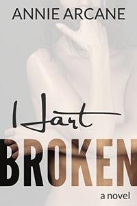 Hart Broken: A Wounded Hero Romance