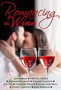 Romancing the Wine: A Boxed Set of 9 Newest Novellas from Award-Winning Authors
