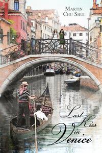 Last Kiss in Venice: Eternal Love