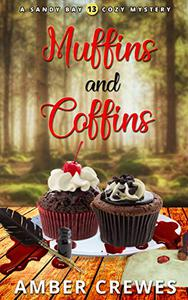 Muffins and Coffins