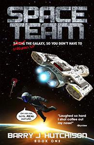Space Team: Saving the Galaxy so You Don't Have to: