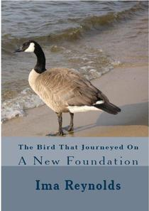 The Bird That Journeyed On A New Foundation