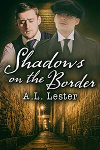 Shadows on the Border
