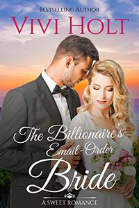 The Billionaire's Email-Order Bride