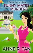 Sunny Mates and Murders: A Chinese Cozy Mystery