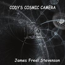 Cody's Cosmic Camera: The First Adventure